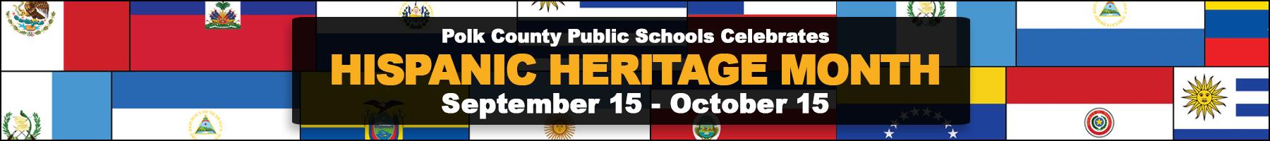 Polk County Public Schools celebrates Hispanic Heritage Month September 15 - October 15