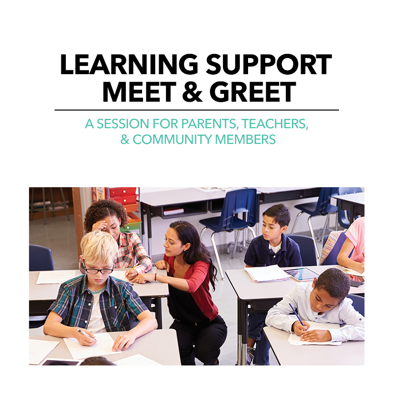 Learning Support Meet & Greet
