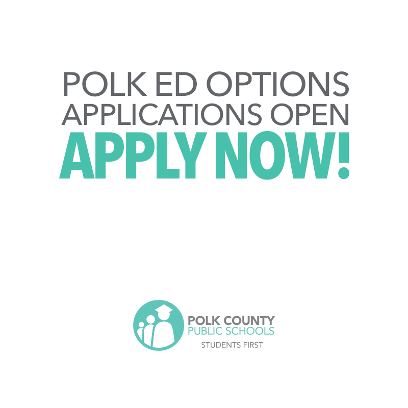 Polk Ed Options Applications Open Apply Now! graphic