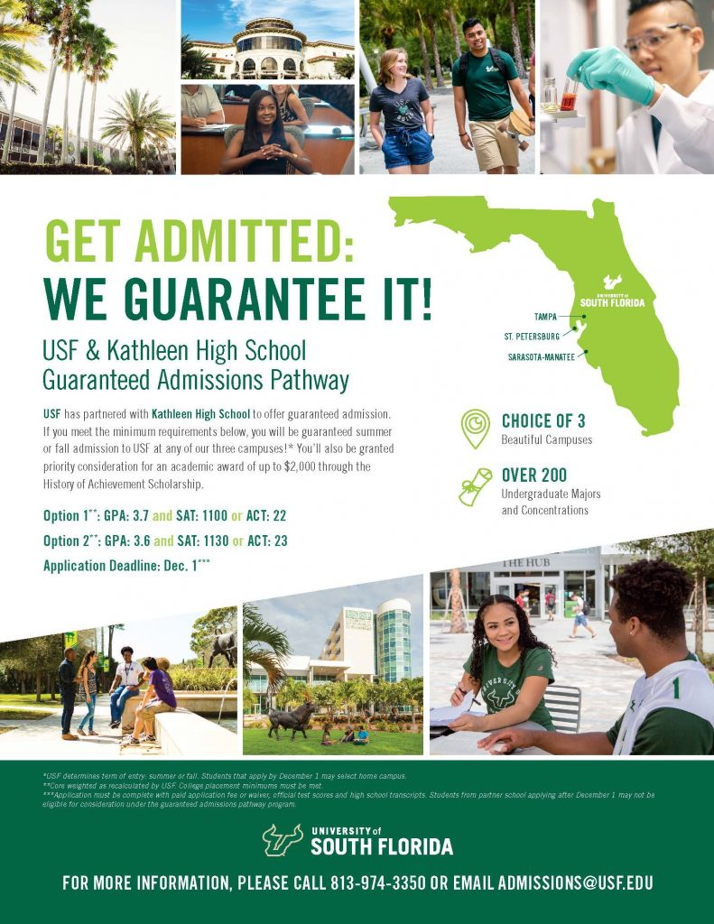 USF guaranteed admissions flyer. Please email admissions@usf.edu or call 813-974-3350 for details.