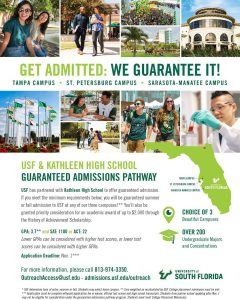 Flyer provided by USF for the Guaranteed Admissions program. Please contact 813-974-3350 or OutReachAccess@usf.edu for assistance.