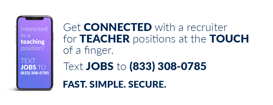 Text JOBS to 45264 to get notified of teaching positions.